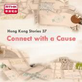 Hong Kong Stories 37 - Connect with a Cause