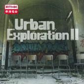 Urban Exploration II