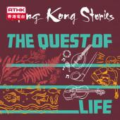 Hong Kong Stories  - The Quest of Life